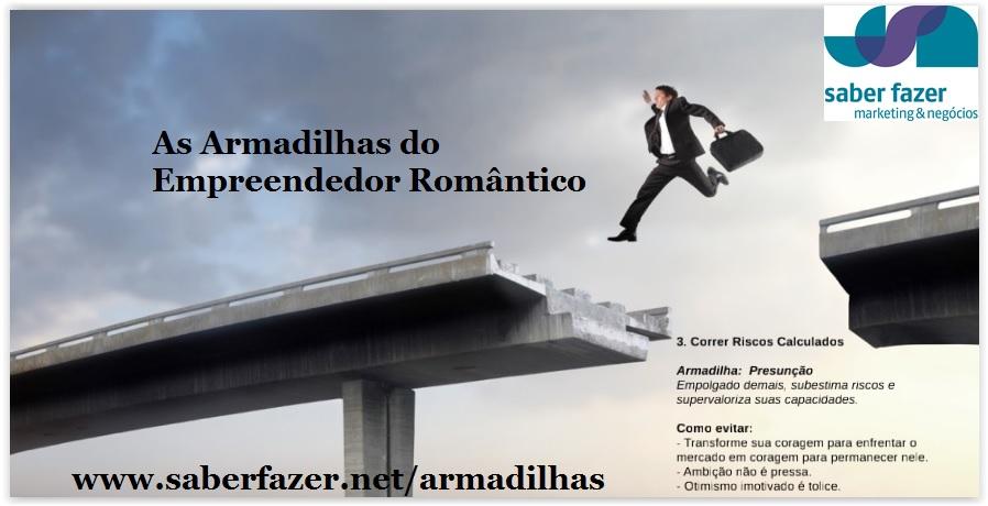 As Armadilhas do Empreendedor Romântico v.resumida